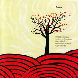 Rodrigues / Rodrigues / de Toni / Berthet / Ortis: Trees (Creative Sources)