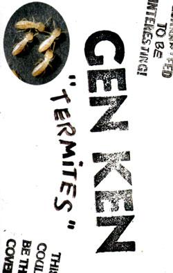 Gen-Ken: Termites [CASSETTE]