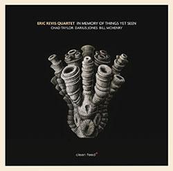 Revis, Eric  / Taylor / McHenry / Jones / Branford Marsalis: In Memory of Things Yet Seen