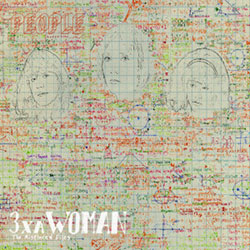 People (Halvorson / Shea / Forester): 3xaWoman
