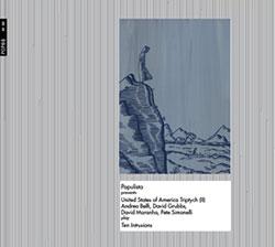 United States of America Triptych (II): Andrea Belfi, David Grubbs, David Maranha, Pete Simonelli pl