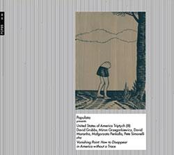 United States of America Triptych (III): David Grubbs, Miron Grzegorkiewicz, David Maranha, Malgorza