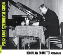 Schaeffer, Boguslaw : Assemblage [2CDs]