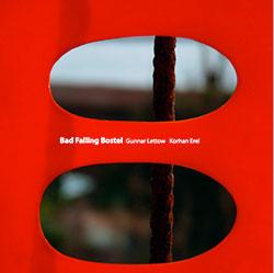 Lettow, Gunnar / Korhan Erel: Bad Falling Bostel