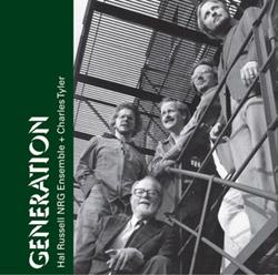 Russell, Hal NRG Ensemble w/ Charles Tyler: Generation