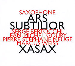 Xasax: Ars Subtilior (Hat [now] ART)