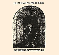 Nu Creative Methods: Superstitions