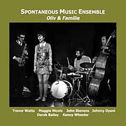 Spontaneous Music Ensemble: Oliv & Familie (1968-9)