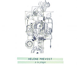 Prevost, Helene: A La Plage