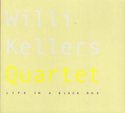 Kellers, Willi Quartet: Life In A Black Box