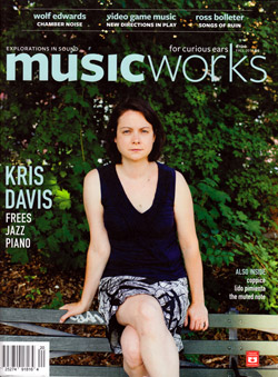 Musicworks: #120 Fall 2014 [MAGAZINE + CD]
