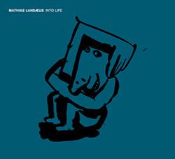 Landaeus, Mathias: Into Life [VINYL] (Moserobie Music)