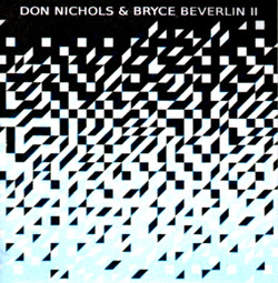 Nichols, Don / Bryce Beverlin II: Fortments [3-inch CD]