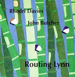 Davies, Rhodri / John Butcher: Routing Lynn (Ftarri)