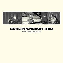 Schlippenbach Trio: First Recordings [VINYL]