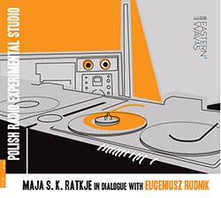 Ratkje, Maja S. K. : In Dialogue with Eugeniusz Rudnik (Bolt)