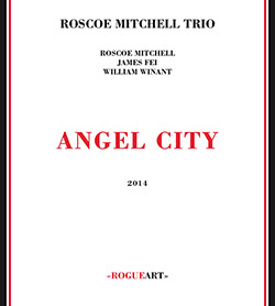 Mitchell, Roscoe Trio: Angel City
