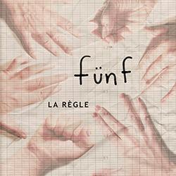 Funf (Babin, Cornell, Crispo, Jacques...): La Regle <i>[Used Item]</i>