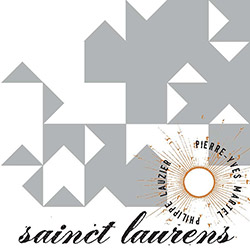 Sainct Laurens (Pierre-Yves Martel / Philippe Lauzier): Volume 2 [VINYL] (Etrons)