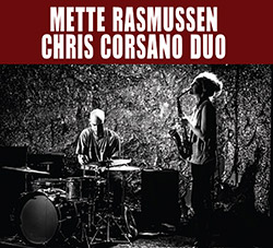 Rasmussen, Mette / Chris Corsano Duo: All The Ghosts At Once