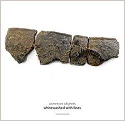Common Objects: Butcher / Davies / Davies / Patterson: Whitewashed with Lines [2 CDs]