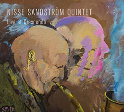 Sandstrom, Nisse Quintet: Live at Crescendo