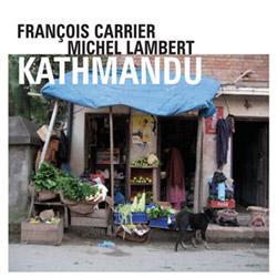 Carrier, Francois / Michel Lambert: Kathmandu