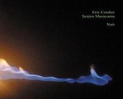 Cordier, Eric / Seijiro Murayama: Nuit (Herbal International)
