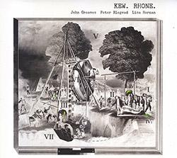 Greaves, John / Peter Blegvad / Lisa Herman : Kew Rhone