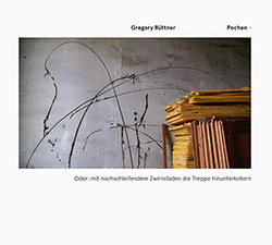 Buttner, Gregory: Pochen
