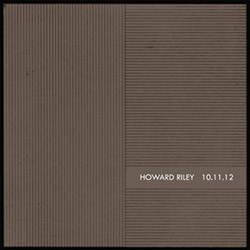 Riley, Howard : 10.11.12 [VINYL]