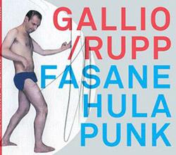 Gallio / Rupp: Fasane Hula Punk