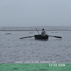 Carter, Daniel / Federico Ughi: Extra Room [VINYL + DOWNLOAD]