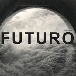 Sousa / Berthling / Ferrandini: Casa Futuro
