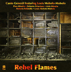 Canto General featuring Louis Moholo-Moholo: Rebel Flames (Ogun)