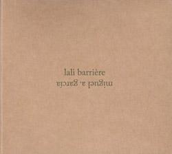 Barriere, Lali / Miguel A. Garcia  : Espejuelo