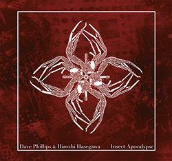 Phillips, Dave / Hiroshi Hasegawa: Insect Apocalypse