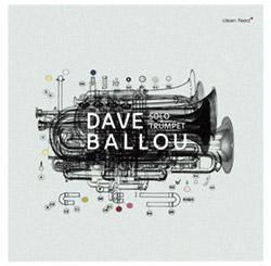 Ballou, Dave : Solo Trumpet