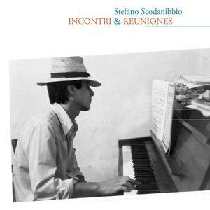 Scodanibbio, Stefano: Incontri & Reuniones (Angelica)