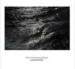 Filip, Klaus / Leonel Kaplan: Tocando Fondo