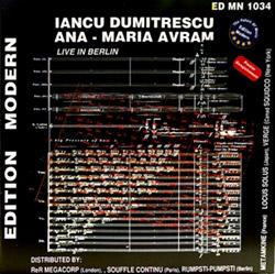 Dumitrescu, Iancu / Ana-Maria Avram: Live In Berlin