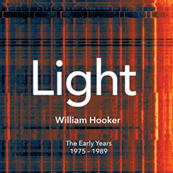 Hooker, William: Light (1975 - 1989) [4 CD Box Set]
