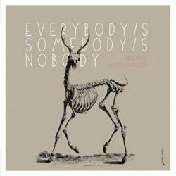 Frith, Fred / Darren Johnston: Everybody's Somebody's Nobody