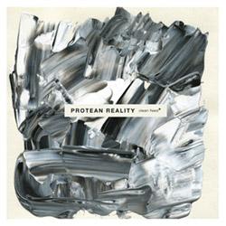 Protean Reality: Protean Reality