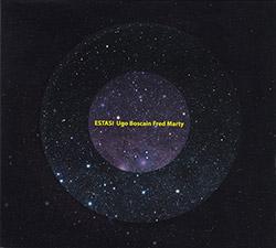 Boscain, Ugo / Fred Marty: Estasi (Creative Sources)