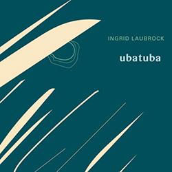 Laubrock, Ingrid: Ubatuba