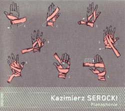 Serocki, Kazimierz: Pianophonie