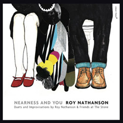 Nathanson, Roy & Friends (O'Farrill, Ribot, Fowlkes, Coleman, Melford, Hollier): The Nearness of you