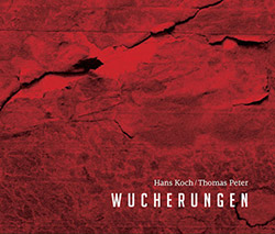 Koch, Hans / Thomas Peter: Wucherungen
