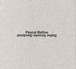 Battus, Pascal / Dafne Vicente-Sandoval : [2 CDs]